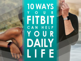 10 Ways Fitbit Helps Daily Life